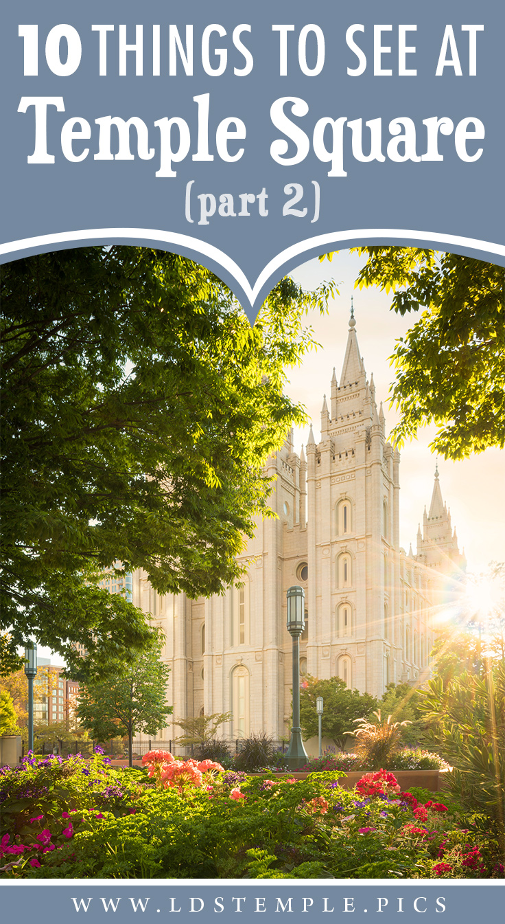 10 things to see at temple square in salt lake city part for Things to do around times square