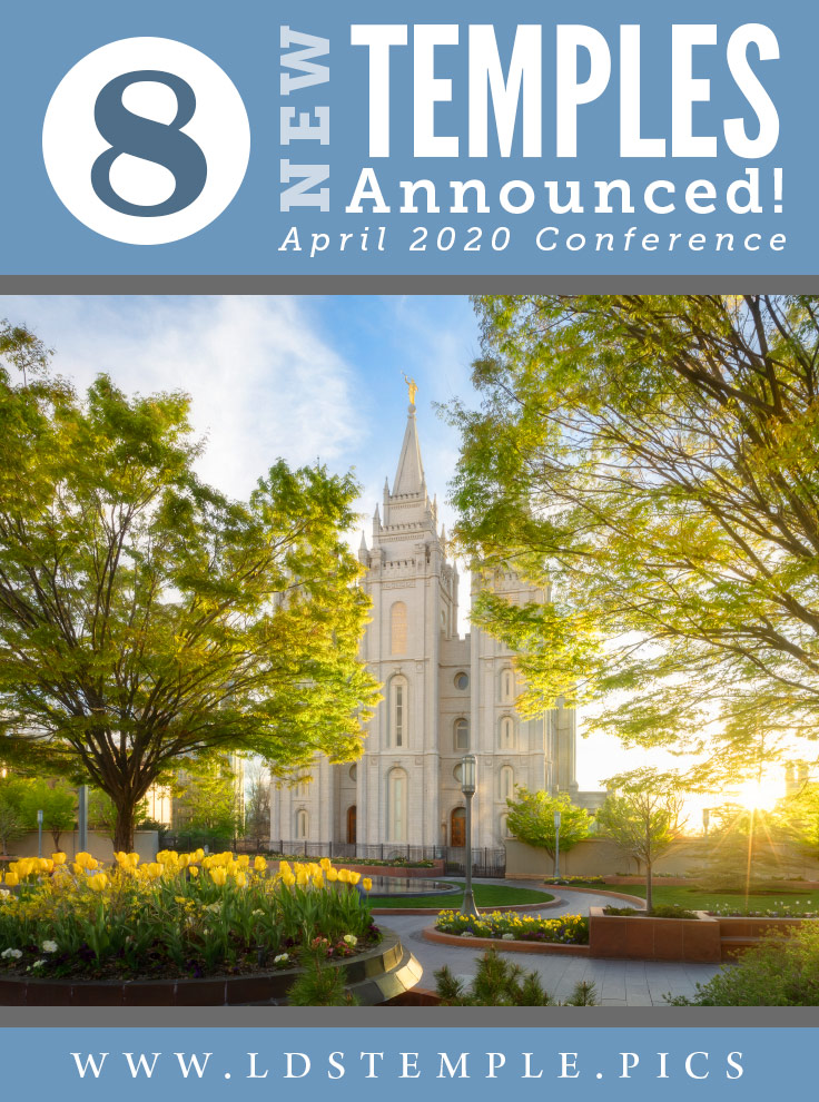 8 New Temples Announced During April 2020 General Conference! | 8 new temples were announced by President Nelson, located in the US and many other countries around the world. This will bring the total to 225 temples!