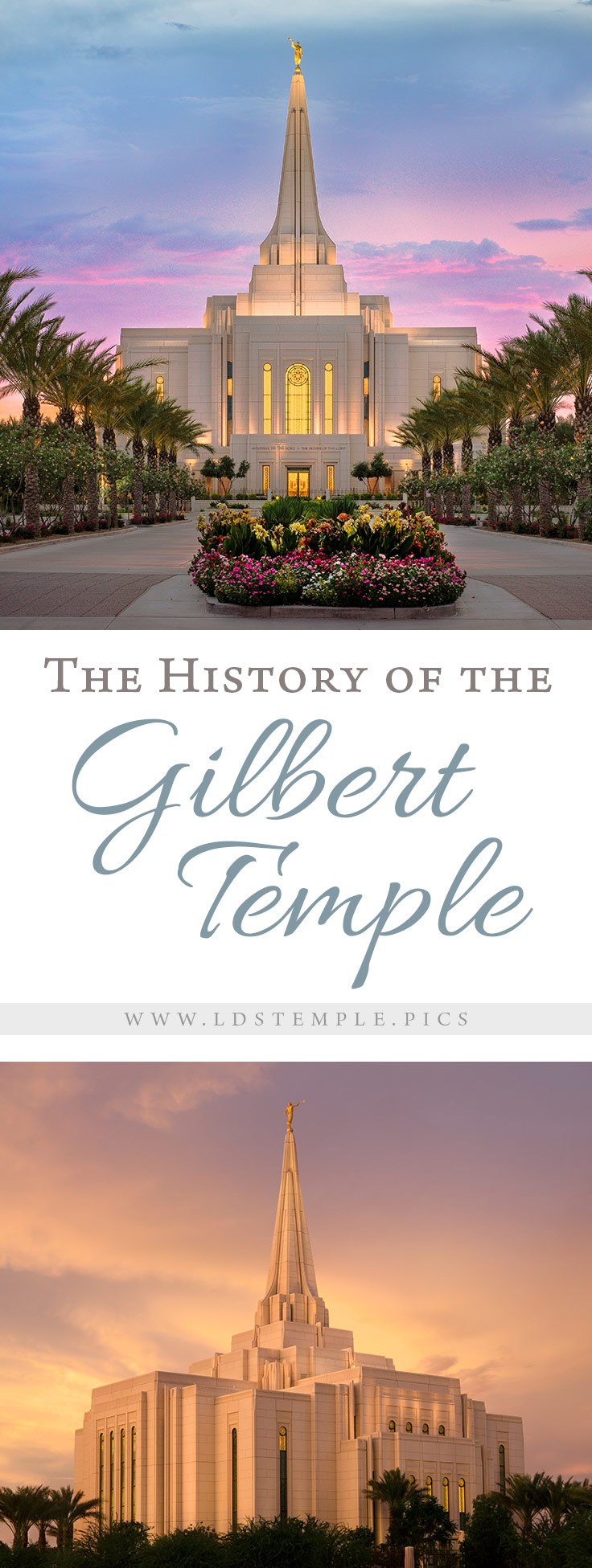 The History of the Gilbert Arizona Temple