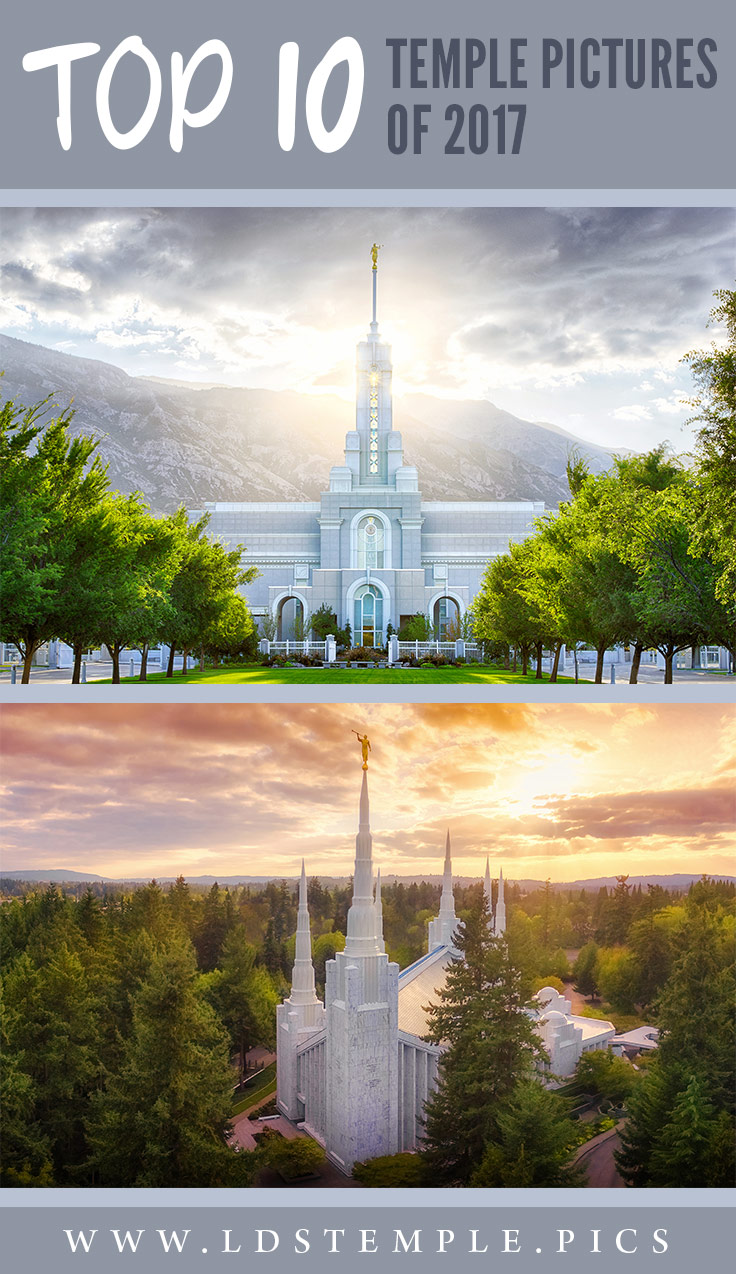 The Top 10 LDS Temple Pictures of 2017 | Let's take a moment to look back at the photos that brought the Spirit into our lives. These are our 10 most popular LDS temple pictures from 2017!